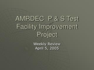 AMRDEC  P & S Test Facility Improvement Project