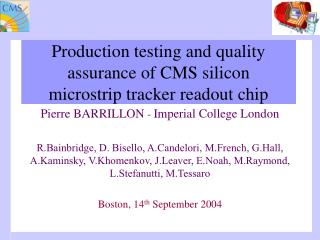 Production testing and quality assurance of CMS silicon  microstrip tracker readout chip