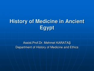 History of Medicine in Ancient Egypt
