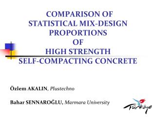 COMPARISON OF  STATISTICAL MIX-DESIGN PROPORTIONS  OF  HIGH STRENGTH  SELF-COMPACTING CONCRETE