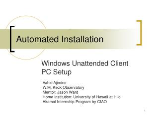Automated Installation