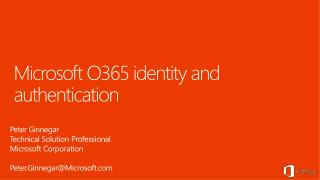 Microsoft O365 identity and authentication