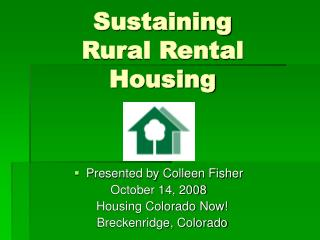 Sustaining Rural Rental Housing