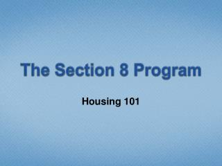 The Section 8 Program