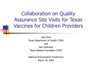 Collaboration on Quality Assurance Site Visits for Texas Vaccines for Children Providers