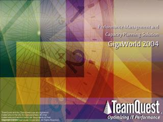 Performance Management and Capacity Planning  Solution GigaWorld 2004