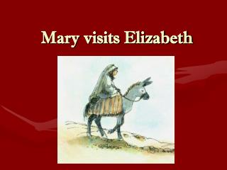 Mary visits Elizabeth