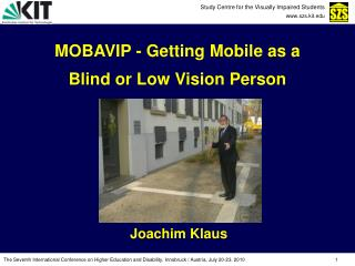 MOBAVIP - Getting Mobile as a  Blind or Low Vision Person