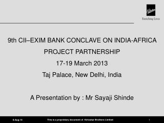 9th CII–EXIM BANK CONCLAVE ON INDIA-AFRICA PROJECT PARTNERSHIP 17-19 March 2013