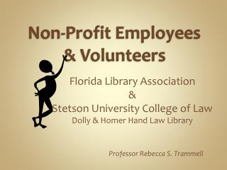 Non-Profit Employees &  Volunteers