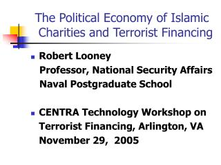The Political Economy of Islamic   Charities and Terrorist Financing