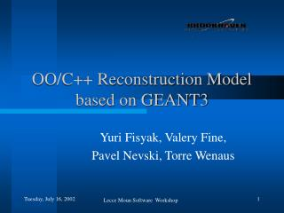 OO/C++ Reconstruction Model based on GEANT3