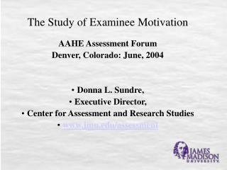 The Study of Examinee Motivation