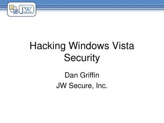 Hacking Windows Vista Security