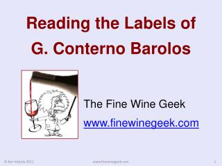Reading the  Labels of  G.  Conterno  Barolos