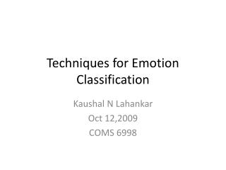 Techniques for Emotion Classification