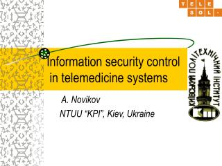 Information security control  in telemedicine  systems