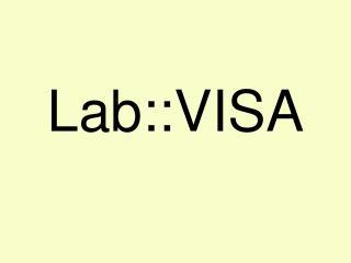Lab::VISA