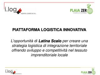 PIATTAFORMA LOGISTICA INNOVATIVA