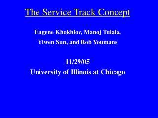 The Service Track Concept