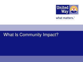 What Is Community Impact?
