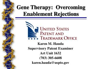 Gene Therapy: Overcoming Enablement Rejections