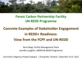 Forest Carbon Partnership Facility UN-REDD  Programme