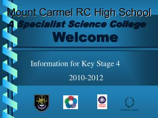 Mount Carmel RC High School A Specialist Science College Welcome