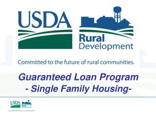 Guaranteed Loan Program - Single Family Housing-