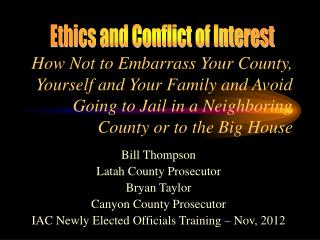 Bill Thompson Latah County Prosecutor Bryan Taylor Canyon County Prosecutor