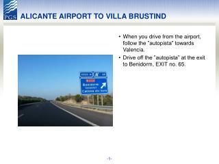 ALICANTE AIRPORT TO VILLA BRUSTIND