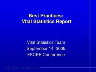 Best Practices: Vital Statistics Report