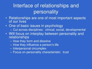 Interface of relationships and personality