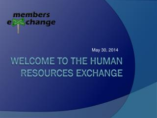 Welcome to the Human Resources exchange