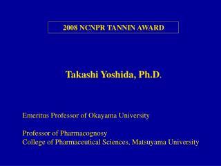 2008 NCNPR TANNIN AWARD