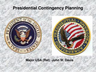 Presidential Contingency Planning