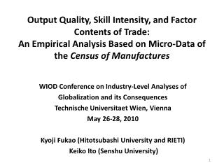 WIOD Conference on Industry?Level Analyses of Globalization and its Consequences