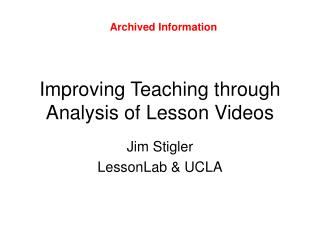 Improving Teaching through Analysis of Lesson Videos