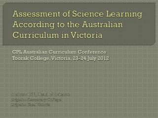 Assessment of Science Learning According to the Australian Curriculum in Victoria