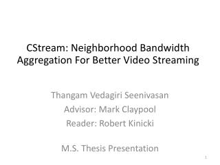 CStream: Neighborhood Bandwidth  Aggregation For Better Video Streaming