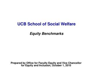 UCB School of Social Welfare Equity Benchmarks