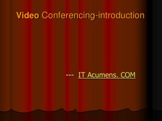 Video  Conferencing-introduction