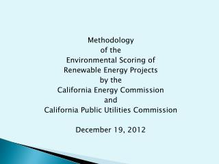 Methodology of the Environmental Scoring of  Renewable Energy Projects by the
