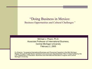 """Doing Business in Mexico: Business Opportunities and Cultural Challenges """
