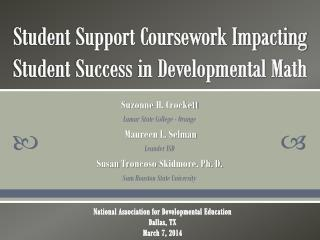 Student Support Coursework Impacting Student Success in Developmental Math