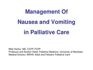 Management Of  Nausea and Vomiting  in Palliative Care