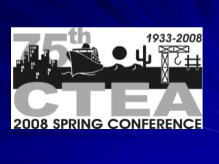 We invite you to attend the  CTEA spring conference  on May 12 2008 at CCSU.