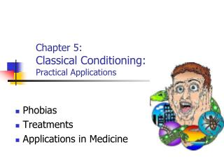 Chapter 5: Classical Conditioning: Practical Applications