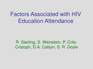 Factors Associated with HIV Education Attendance