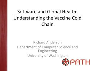 Software and Global Health: Understanding the Vaccine Cold Chain